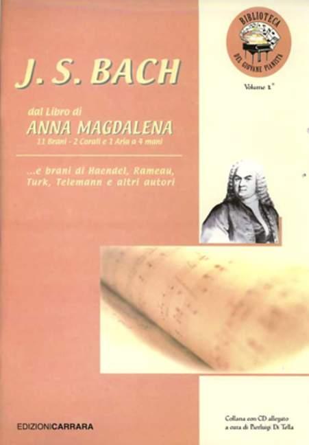 Hartig J. S. Bach Dal Libro Di Anna Magdalena E Altri Brani Methode Für Klavier Editi